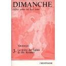 LA PRIERE DES EGLISES DE RITE BYZANTIN, tome 3 : DIMANCHE (Octoèque)