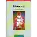 HIERATIKON. Offices et Liturgies