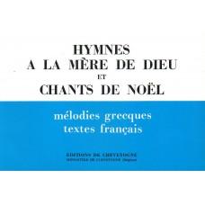 HYMNES A LA MERE DE DIEU ET CHANTS DE NOEL