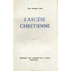 L'ASCESE CHRETIENNE