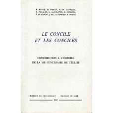 LE CONCILE ET LES CONCILES. CONTRIBUTION À L'HISTOIRE DE LA VIE CONCILIAIRE DE L'EGLISE